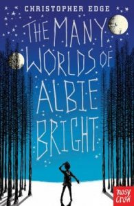 The-Many-Worlds-of-Albie-Bright-e1445427048153